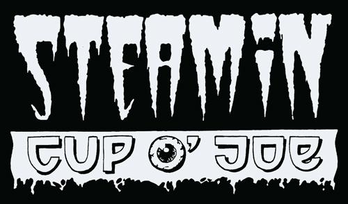 Steamin' Cup o' Joe Steaming Cup of Joe Psychedelic Punk Tallahassee Florida